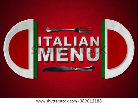Italian Restaurant Menu Design / Restaurant menu with green, red and white plates, text Italian Menu and silver cutlery. On a red velvet background with shadows  - stock photo