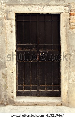 Italy. Venice. Ancient door in the old house.