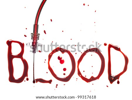 IV drip with the word BLOOD in bloody dripping letters - stock photo