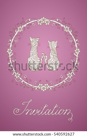 Ivitation romantic card with hand drawn decorated couple cats into floral mandala with calligraphical text.