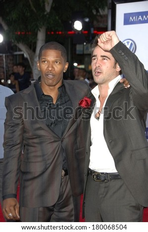 Jamie Foxx, Colin Farrell at Premiere of MIAMI VICE, Mann's Village Theatre in Westwood, Los Angeles, CA, July 20, 2006 - stock photo