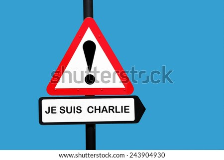 je suis Charlie warning sign - stock photo