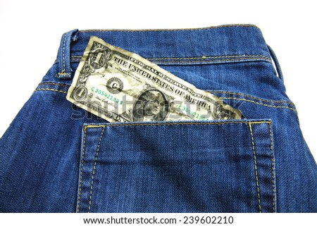 Jeans pocket with one dollar