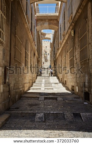 Jerusalem, Israel - September 05, 2014: Almost empty narrow streets of the old town.