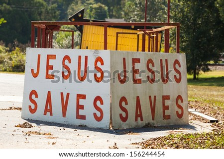 Jesus saves sign on the road side in rural Alabama. - stock photo