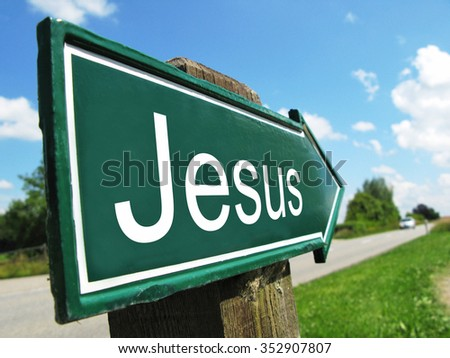 Jesus signpost along a rural road
