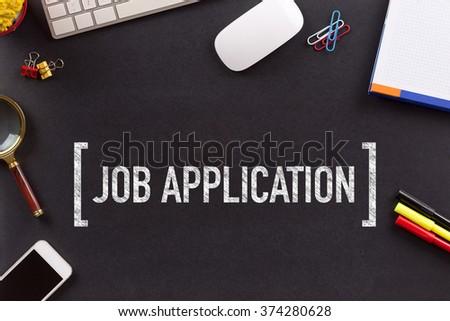 JOB APPLICATION CONCEPT ON BLACKBOARD - stock photo