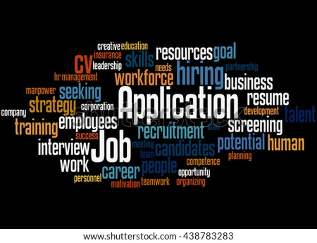 Job Application, word cloud concept on black background.