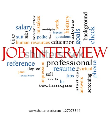 Job Interview Word Cloud Concept with great terms such as suit, education, resume, degree, hr and more. - stock photo