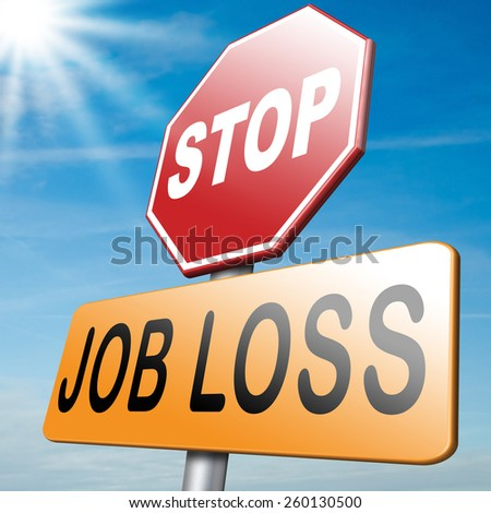 job loss and unemployment getting fired  - stock photo