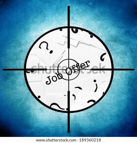 Job offer target - stock photo
