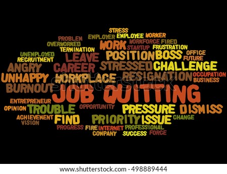 Job Quitting, word cloud concept on black background.