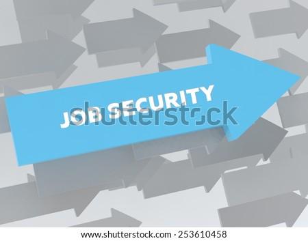 JOB SECURITY - stock photo