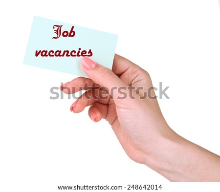Job Vacancies text on card in hand isolated on white - stock photo