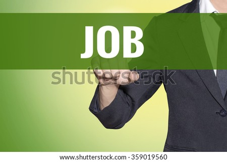 Job word Business man touch on vintage yellow green tab virtual screen - stock photo
