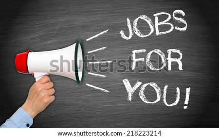 Jobs for you ! - stock photo