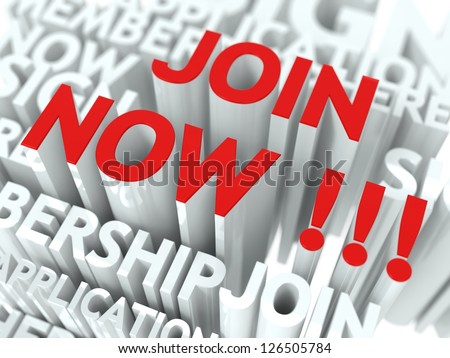 Join Now Concept. The Word of Red Color Located over Text of White Color. - stock photo