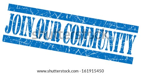 Join our community grunge blue stamp - stock photo