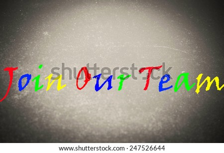 Join Our Team Concept on blackboard  - stock photo