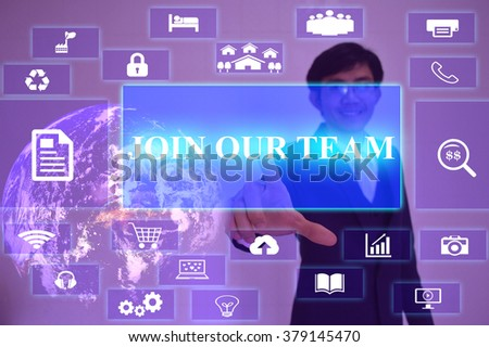 JOIN OUR TEAM  concept  presented by  businessman touching on  virtual  screen ,image element furnished by NASA - stock photo