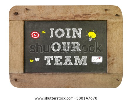 Join our team Concept , vintage blackboard with wooden frame isolated on white background. chalkboard - stock photo