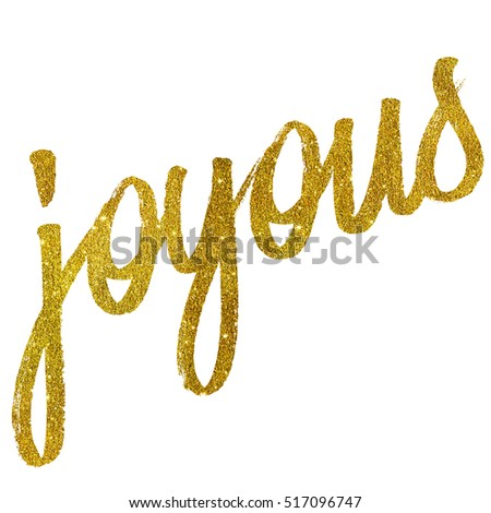 Joyous Gold Faux Foil Metallic Glitter Quote Isolated