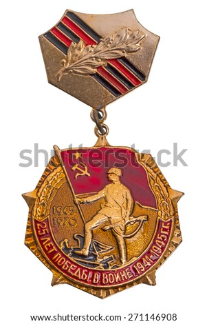 """Jubilee Medal """"25 Years of Victory in the Great Patriotic War of 1941 - 1945"""" isolated on white background - stock photo"""