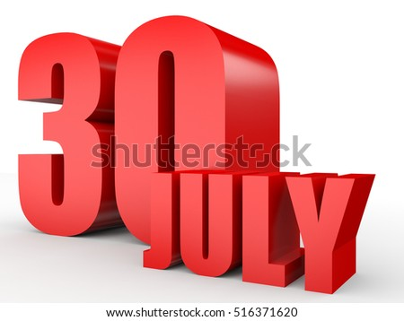 July 30. Text on white background. 3d illustration.