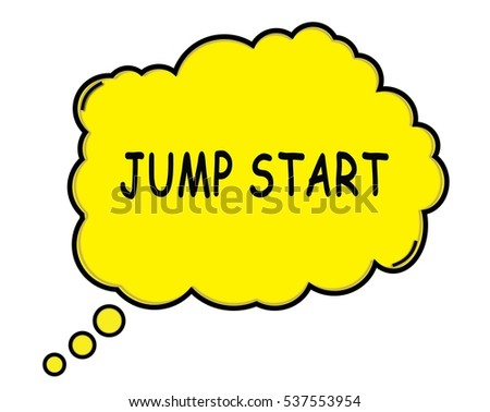 JUMP START speech thought bubble cloud text yellow.