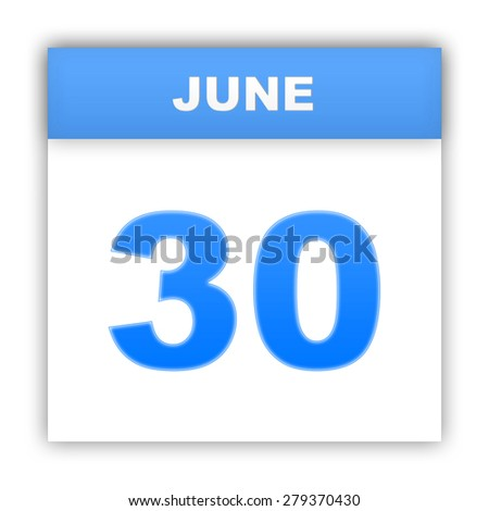 June 30. Day on the calendar. 3d - stock photo