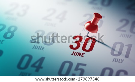 June 30 written on a calendar to remind you an important appointment. - stock photo