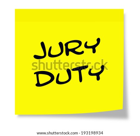 Jury Duty written on a paper yellow Sticky Note making a great concept.