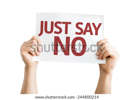 Just Say No card isolated on white background - stock photo