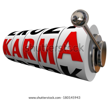 Karma Word Slot Machine Wheels Destiny Fate Good Luck