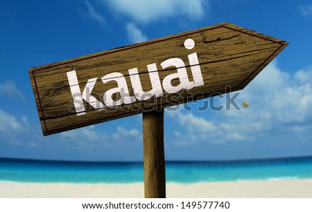 Kauai wooden sign with a beach on background   - stock photo