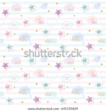 Kawaii Pattern Background With Cute Cartoon Stars And Speech Bubbles. For  Little Girls Babies Clothes