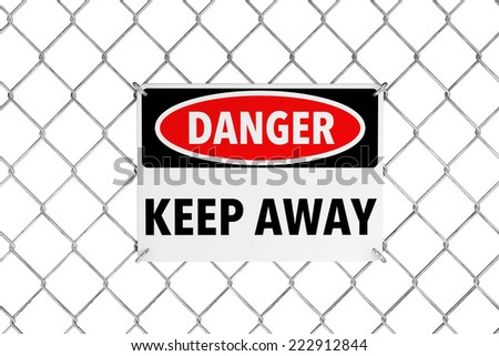Keep Away Sign with Wired Fence on a white background - stock photo