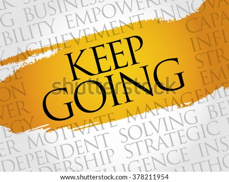 Keep going word cloud, business concept - stock photo