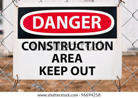 Keep Out Sign at the Entrance of a Construction Site - stock photo