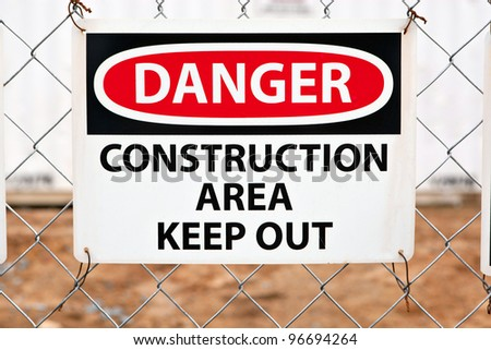 Keep Out Sign at the Entrance of a Construction Site