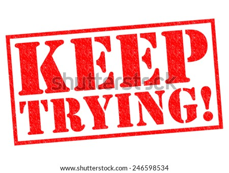 KEEP TRYING! red Rubber Stamp over a white background.