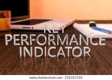 Key Performance Indicator - letters on wooden desk with laptop computer and a notebook. 3d render illustration. - stock photo
