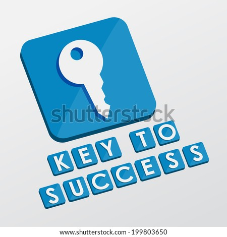 key to success and key sign - white text with symbol in blue flat design blocks, business creative concept - stock photo