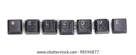 Keyboard keys saying welcome isolated on white