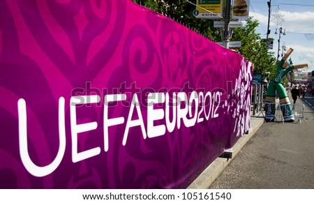 KIEV, UKRAINE - CIRCA JUNE 2012: Sign of EURO-2012 in the city cente? of Kiev, circa June 2012. EURO 2012 is a European football championship in the frames of UEFA. - stock photo