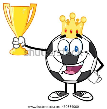 King Soccer Ball Cartoon Character With Crown Holding A Golden Trophy Cup. Raster Illustration Isolated On White Background