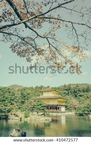 "Kinkakuji Temple "" The Golden Pavilion"" in Kyoto, Japan ( Filtered image processed vintage effect. )"