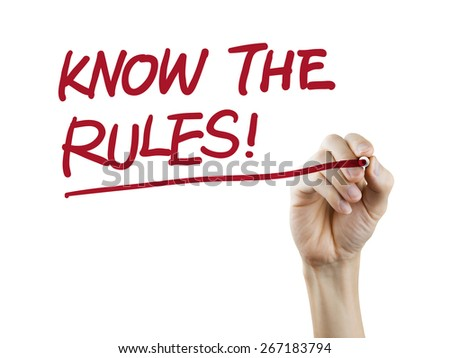 know the rules words written by hand over white background - stock photo