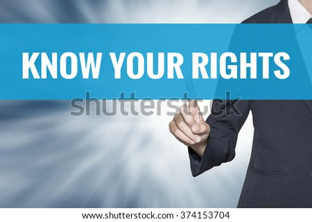 Know Your Rights word on virtual screen touch by business woman cyan sky tab - stock photo