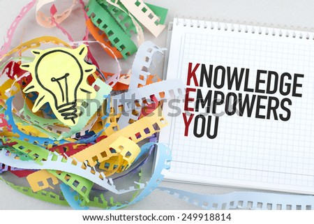 Knowledge Empowers You  - stock photo